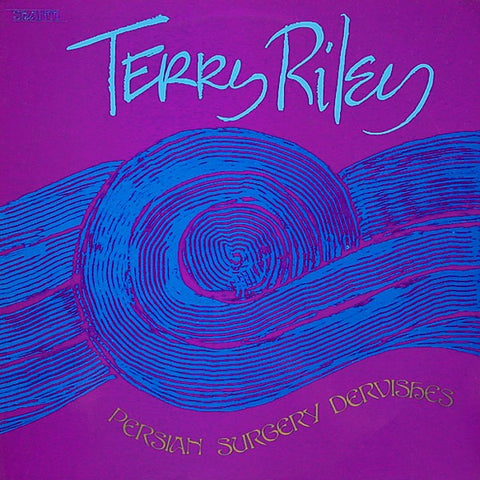fustron RILEY, TERRY, Persian Surgery Dervishes