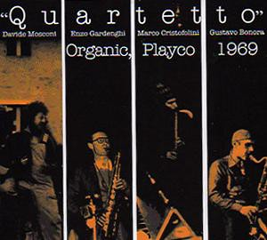 fusetron QUARTETTO, Organic, Playco 1969