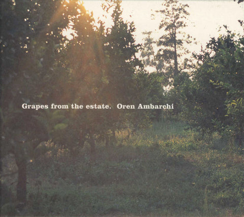 fusetron AMBARCHI, OREN, Grapes From The Estate