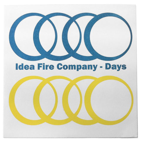 fustron IDEA FIRE COMPANY, Days