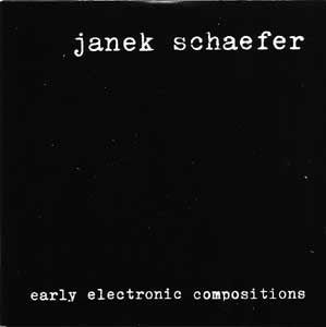 fustron SCHAEFER, JANEK, Early Electronic Compositions