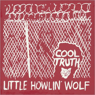 fustron LITTLE HOWLIN WOLF, Cool Truth