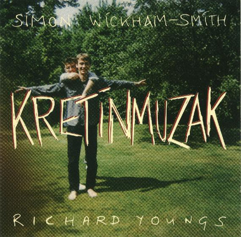 fustron YOUNGS, RICHARD & SIMON WICKHAM-SMITH, Kretinmuzak