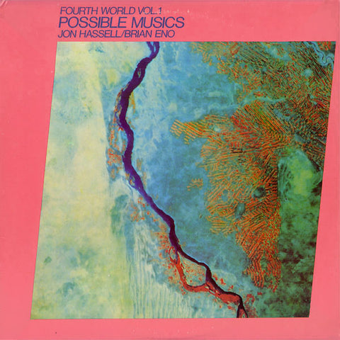 fusetron HASSELL, JON & BRIAN ENO, Fourth World Music Vol. I: Possible Musics