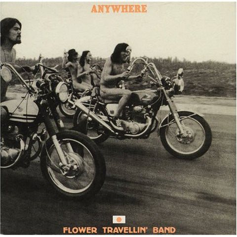 FLOWER TRAVELLIN BAND - Anywhere