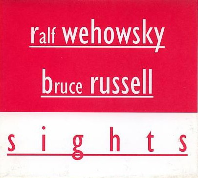 fusetron WEHOWSKY, RALF & BRUCE RUSSELL, Sights