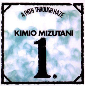 fustron MIZUTANI, KIMIO, A Path Through Haze