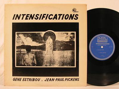fustron ESTRIBOU & JEAN-PAUL PICKENS, GENE, Intensifications