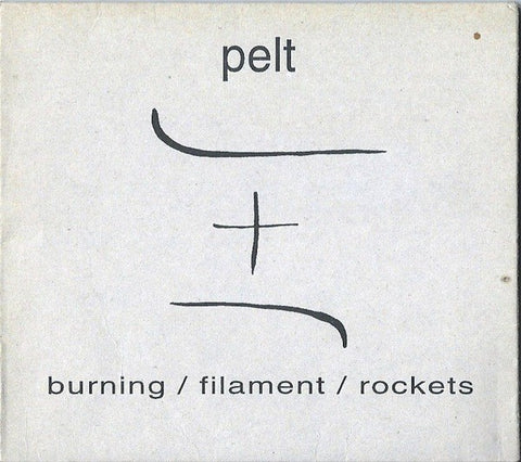 fustron PELT, Burning/Filament/Rockets