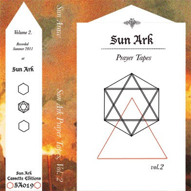 fusetron SUN ARAW, Sun Ark Prayer Tapes, Vol. 2