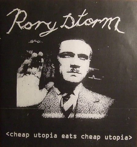 fusetron RORY STORM, Cheap Utopia Eats Cheap Utopia