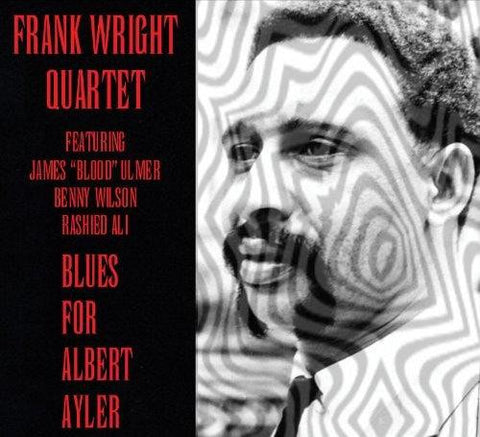 fusetron WRIGHT, FRANK, Blues For Albert Ayler
