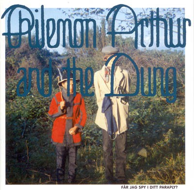 fustron PHILEMON ARTHUR AND THE DUNG, The Very Pest of Philemon Arthur and the Dung