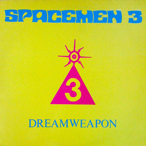 fusetron SPACEMEN 3, Dreamweapon