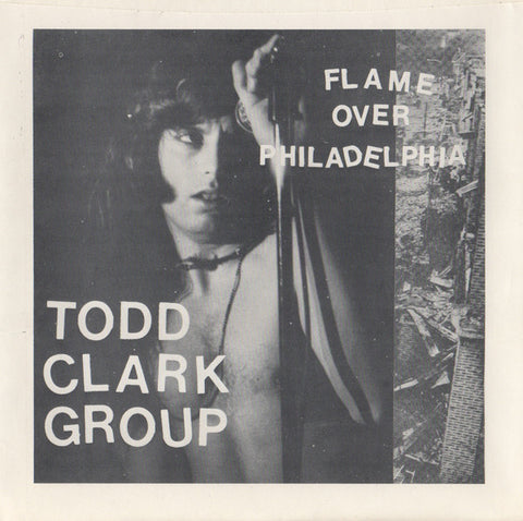 CLARK, TODD TAMANEND - Flame Over Philadelphia/Oceans Of She
