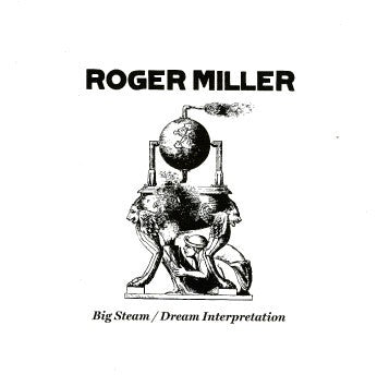 fusetron MILLER, ROGER, Big Steam/Dream Interpretation