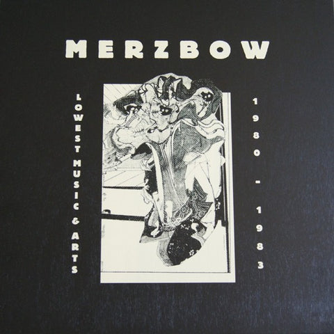 fusetron MERZBOW, Lowest Music & Arts 1980-1983