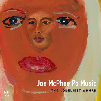fusetron MCPHEE PO MUSIC, JOE, The Loneliest Woman
