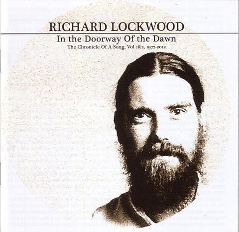 fusetron LOCKWOOD, RICHARD, In the Doorway of the Dawn: The Chronicle of a Song, Vol. 1&2, 1972-2012