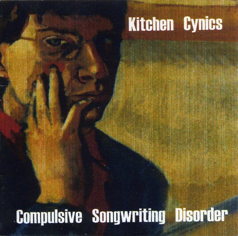 fusetron KITCHEN CYNICS, Compulsive Songwriting Disorder
