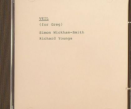 fustron YOUNGS, RICHARD & SIMON WICKHAM-SMITH, Veil (For Greg)