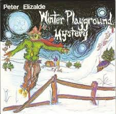 fusetron ELIZALDE, PETER, Winter Playground Mystery