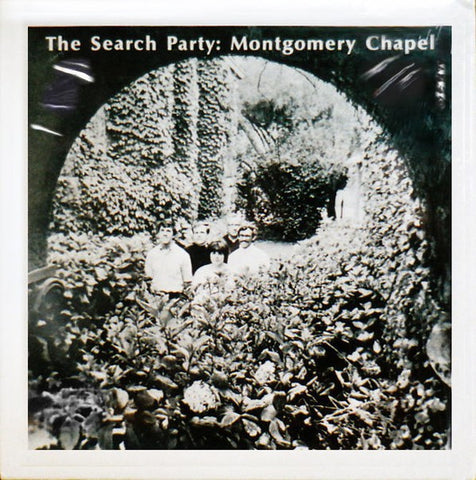 fusetron SEARCH PARTY, THE, Montgomery Chapel
