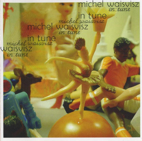 fustron WAISVISZ, MICHEL, In Tune