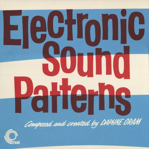 fusetron ORAM, DAPHNE/TOM DISSEVELT, Electronic Sound Patterns/Electronic Movements