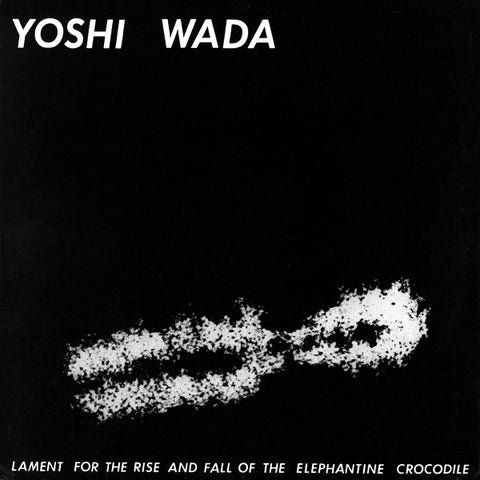 fusetron WADA, YOSHI, Lament For The Rise and Fall of the Elephantine Crocodile