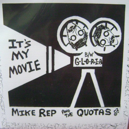 fustron MIKE REP AND THE QUOTAS, Its My Movie