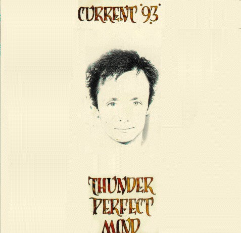 fusetron CURRENT 93, Thunder Perfect Mind
