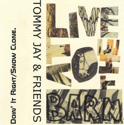fusetron JAY, TOMMY & FRIENDS, Live At The Barn