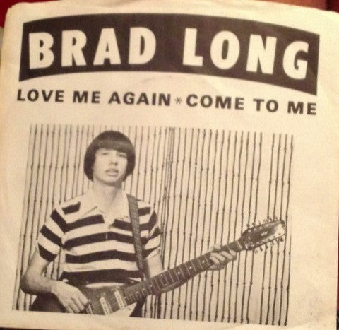 fusetron LONG, BRAD, Love Me Again/Come To Me