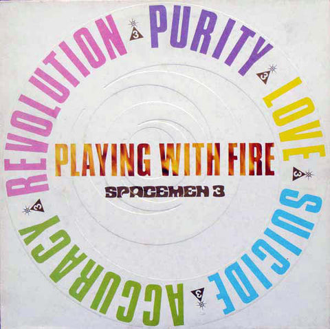 fusetron SPACEMEN 3, Playing With Fire