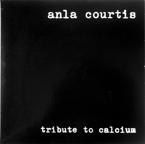 fustron COURTIS, ANLA, Tribute To Calcium