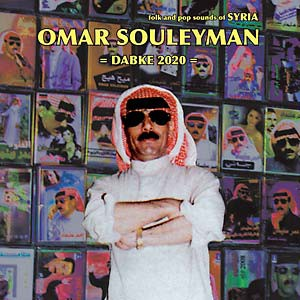 fusetron SOULEYMAN, OMAR, Dabke 2020: Folk & Pop Sounds of Syria