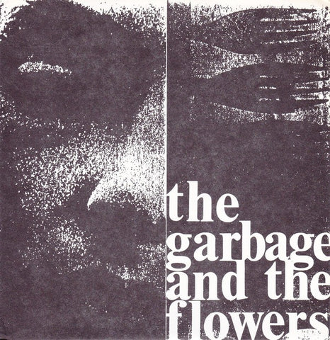 fustron GARBAGE & THE FLOWERS, THE, Catnip/Carousel