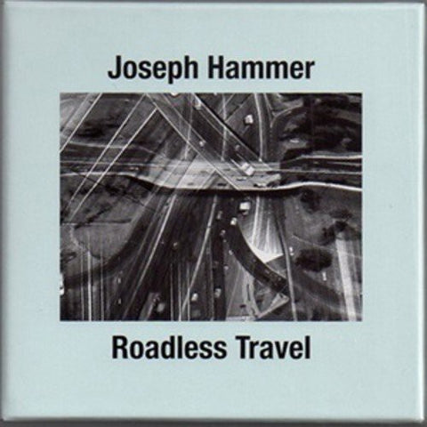 fusetron HAMMER, JOSEPH, Roadless Travel