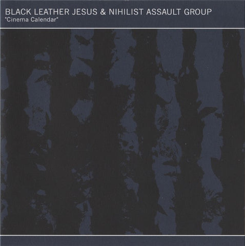 fusetron BLACK LEATHER JESUS & NIHILIST ASSAULT GROUP, Cinema Calendar