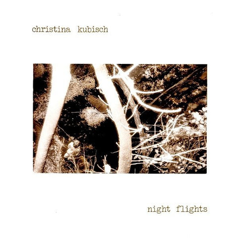 fusetron KUBISCH, CHRISTINA, Night Flights