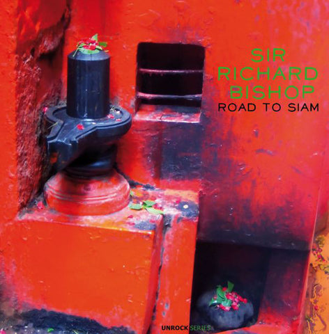 BISHOP, SIR RICHARD - Road to Siam