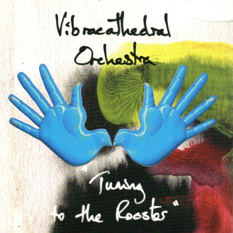 fustron VIBRACATHEDRAL ORCHESTRA , Tuning to the Rooster
