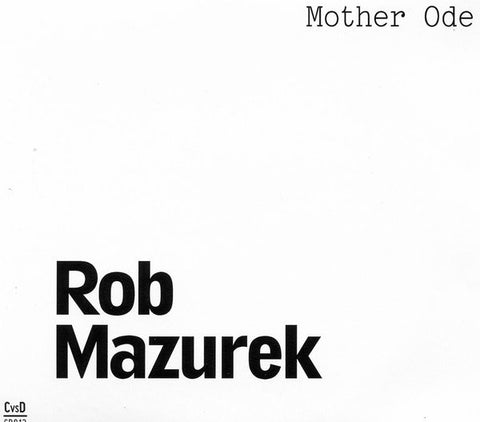 fusetron MAZUREK, ROB, Mother Ode