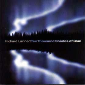 fusetron LAINHART, RICHARD, Ten Thousand Shades of Blue