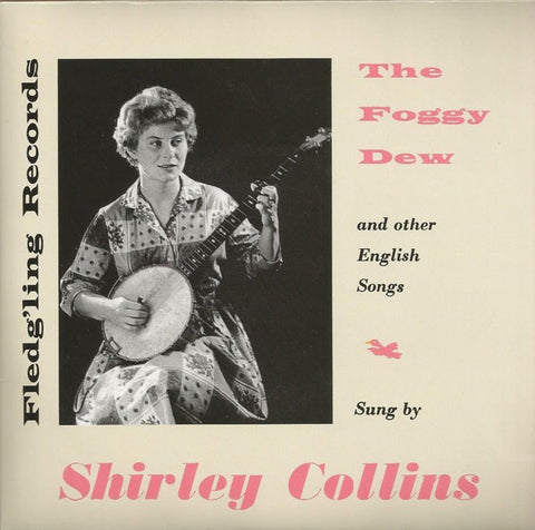 fusetron COLLINS, SHIRLEY, The Foggy Dew