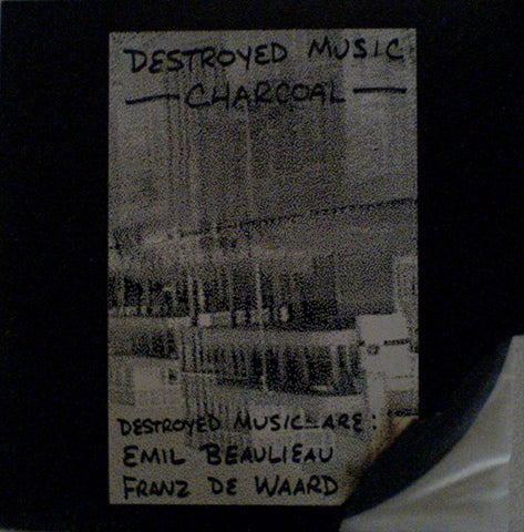 fustron DESTROYED MUSIC, Charcoal