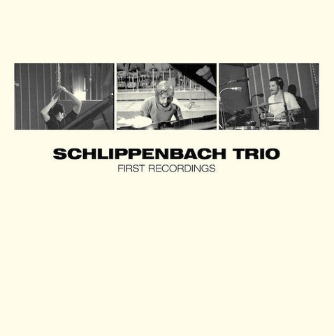 fusetron SCHLIPPENBACH TRIO, First Recordings