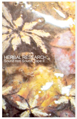 fusetron HERBAL RESEARCH, Sound non Sound Tape II