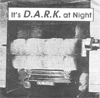 fustron D.A.R.K., Its A DARK Night